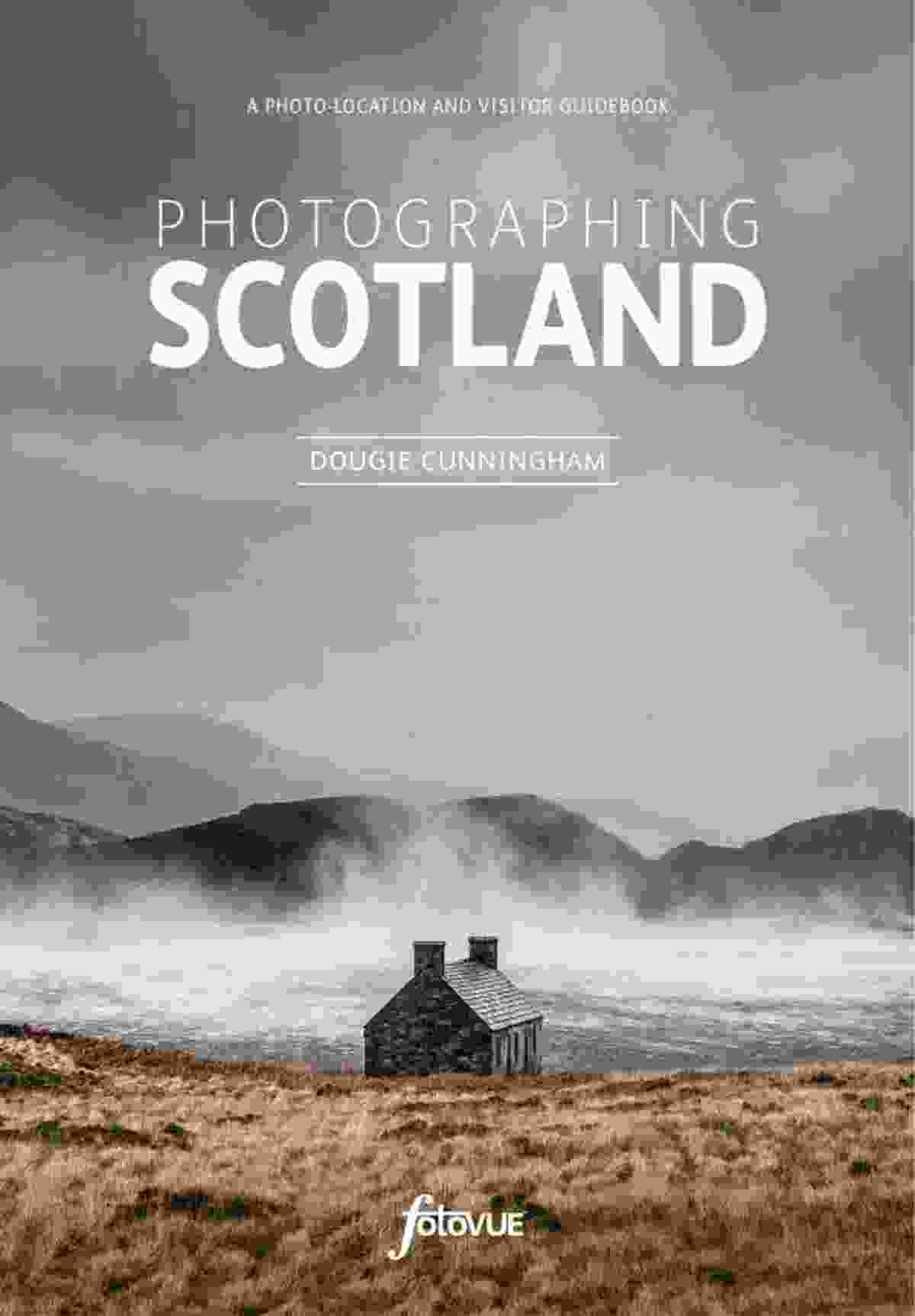 Photographing Scotland (Dougie Cunningham)