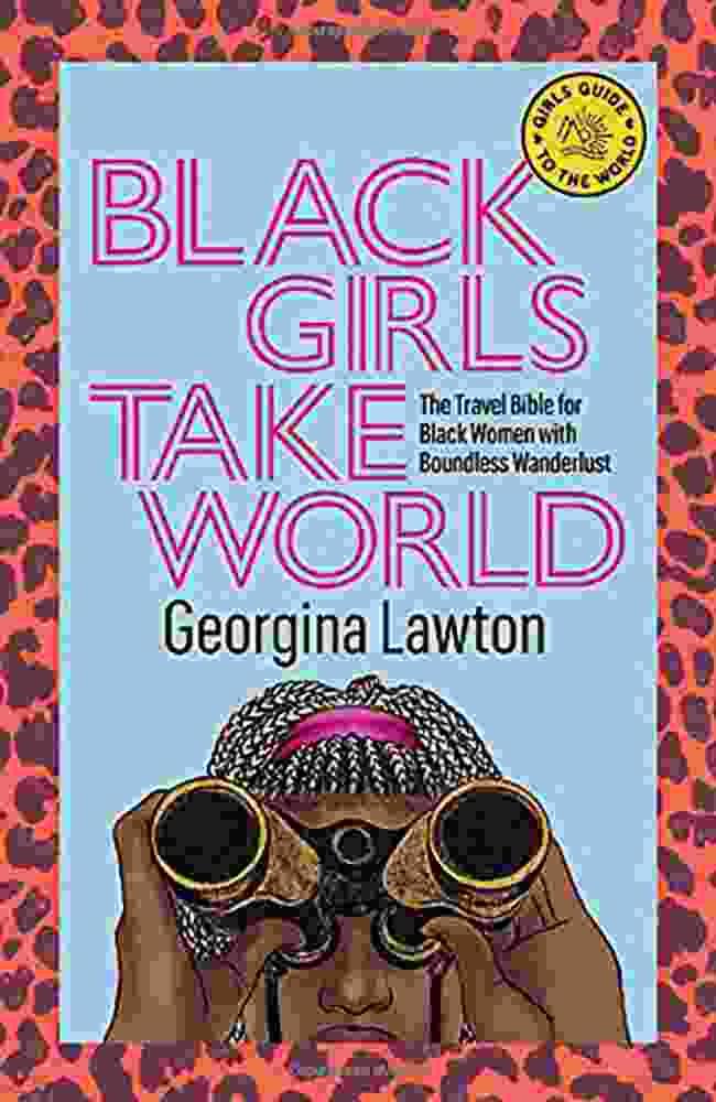 Black Girls Take World by Georgina Lawton, Hardie Grant