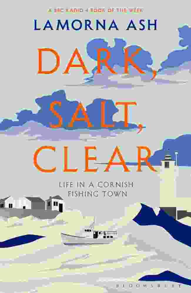 Dark, Salt, Clear by Lamorna Ash