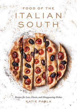 Reprinted from Food of the Italian South. Copyright © 2019 by Katie Parla Photographs copyright © 2019 by Ed Anderson. Published by Clarkson Potter, an imprint of Penguin Random House, LLC