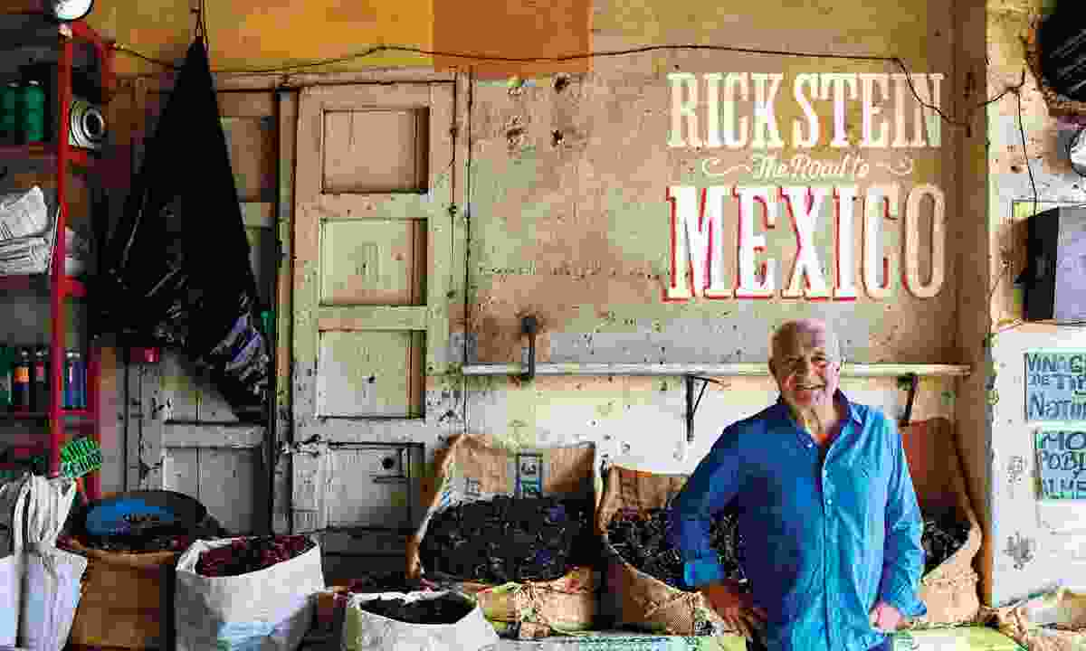 Rick Stein in Mexio (James Murphy Photography Ltd)