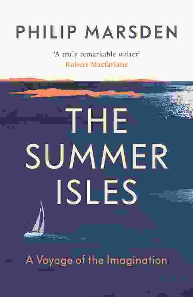 Summer Isles by Philip Marsden