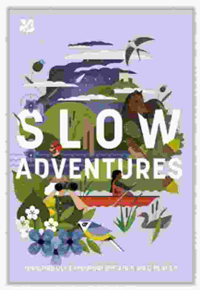 Slow Adventures by Tor McIntosh, National Trust Books