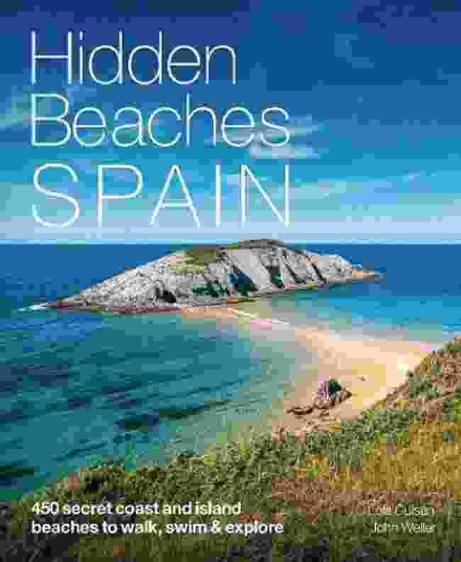 Hidden Beaches: Spain by Lola Culsan and John Weller, Wild Things Publishing
