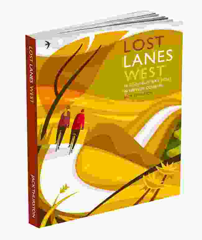 Lost Lanes West by Jack Thurston