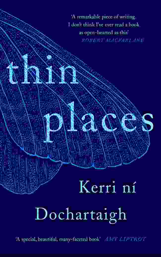 Thin Places by Kerri ní Dochartaigh (Canongate Books)