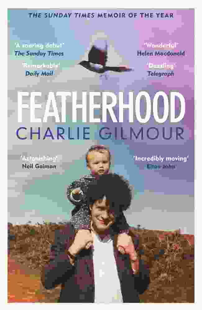 Featherhood by Charlie Gilmour (Orion Publishing Group)