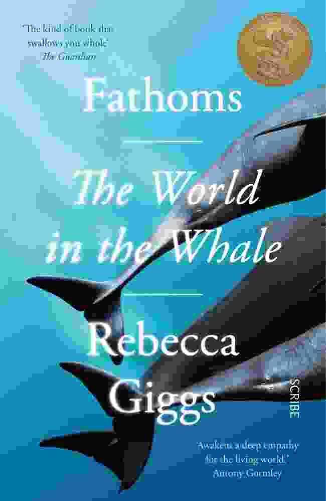 Fathoms by Rebecca Giggs (Scribe)