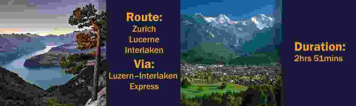 Route: Zurich – Lucerne – Interlaken, via the Luzern–Interlaken Express Duration: 2hrs 51mins (Switzerland Tourism Board)
