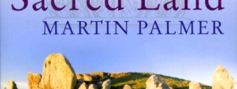 Sacred Land Martin Palmer
