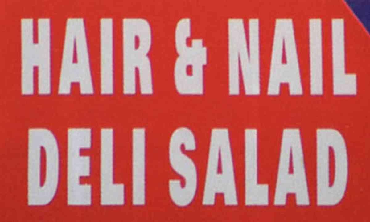Hair and Nail Deli Salad