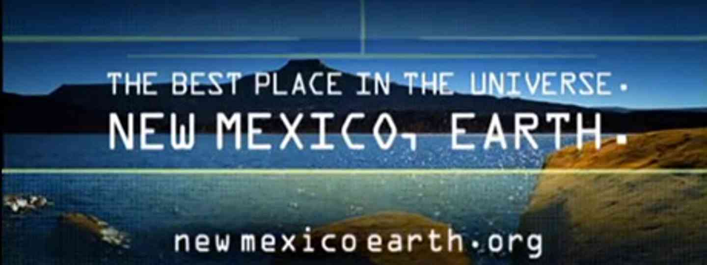 The best destination in the universe (New Mexico Tourist Board)
