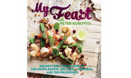 My Feast: Peter Kuruvita