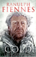 Sir Ranulph Fiennes is Cold