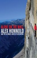Alone on the Wall – Alex Honnold