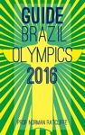 Guide to Brazil Olympics - Norman Ratcliffe