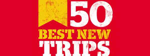 50 best new trips for 2012 from Wanderlust
