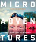 Microadventures by Alastair Humphreys