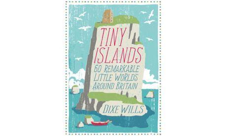 Tiny Islands Dixe Wills